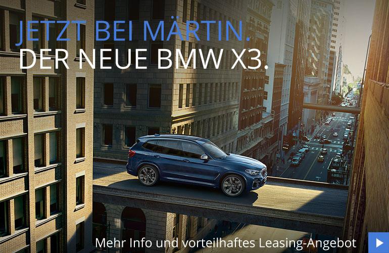 Neuer BMW X3 im Autohaus Märtin