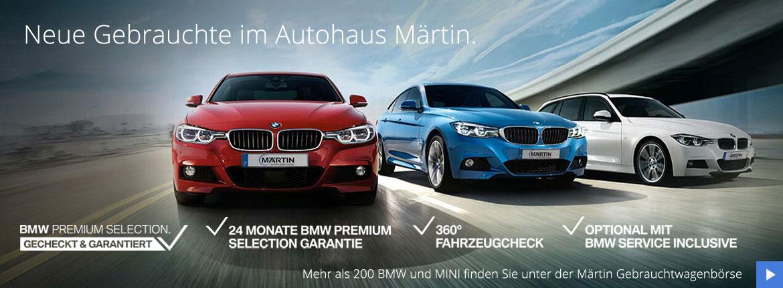 Neue Gebrauchte BMW und MINI im Autohaus Märtin
