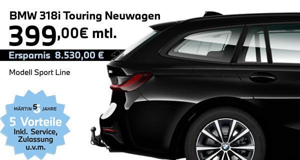 BMW 318 Touring Leasing bei Märtin